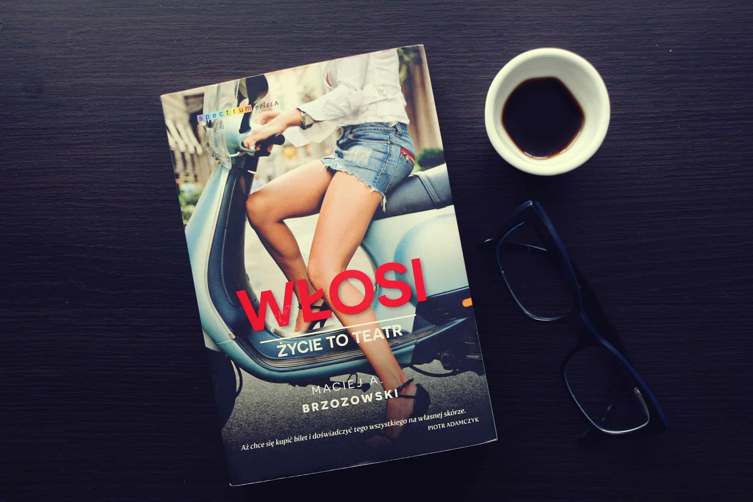 """#5 Książka do kawy – """"Włosi. Życie to teatr"""""""