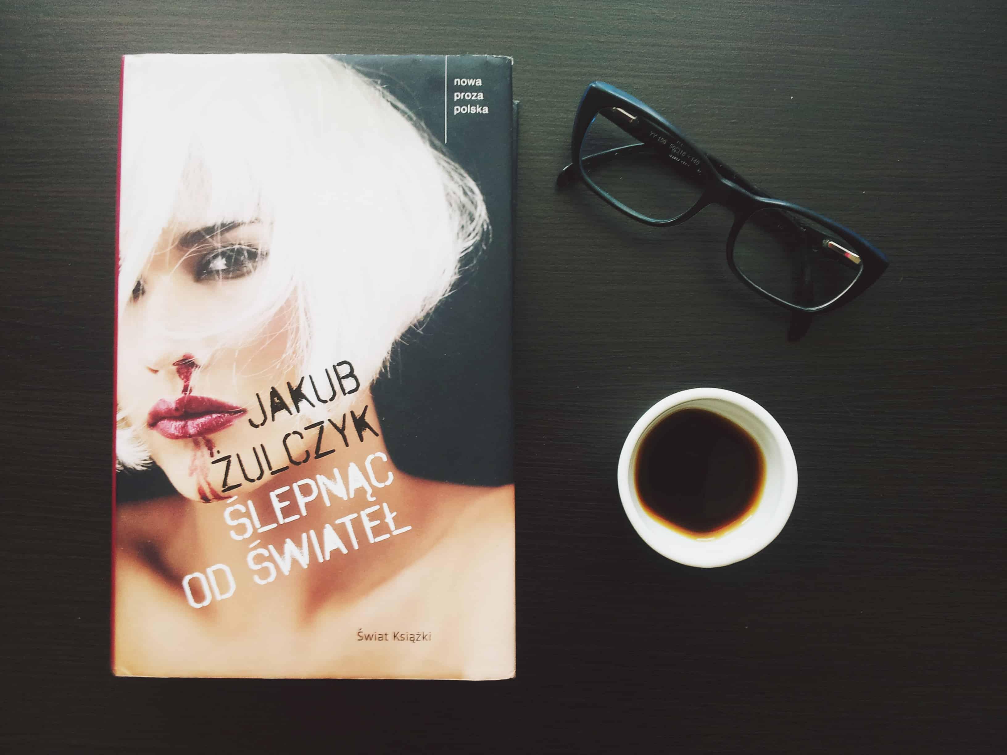 """#3 Książka do kawy – """"Ślepnąc od świateł"""""""