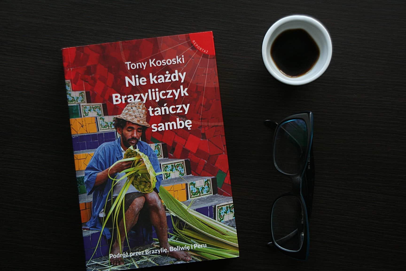 """#21 Książka do kawy – """"Nie każdy Brazylijczyk tańczy sambę"""""""