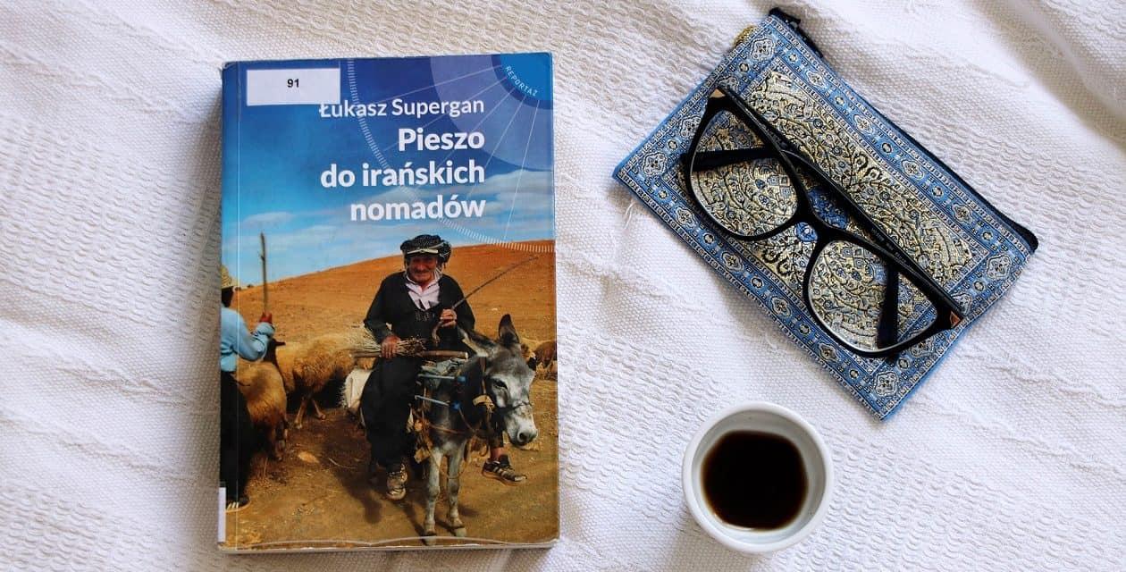 """#36 Książka do kawy – """"Pieszo do irańskich nomadów"""""""