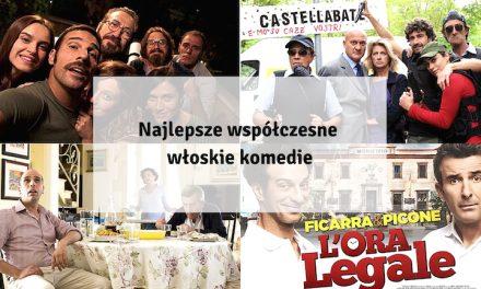 Najlepsze współczesne włoskie komedie, które musisz zobaczyć