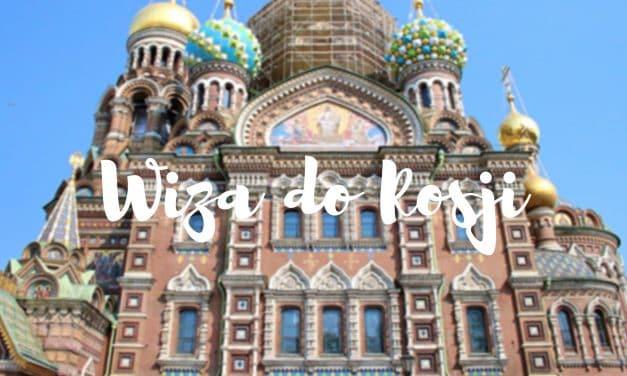 Wiza turystyczna do Rosji – praktyczne informacje + niespodzianka