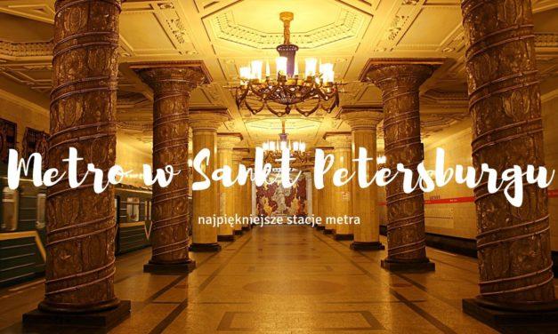 Metro w Sankt Petersburgu – najpiękniejsze stacje metra w Petersburgu