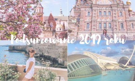 Podróżnicze podsumowanie 2019 roku
