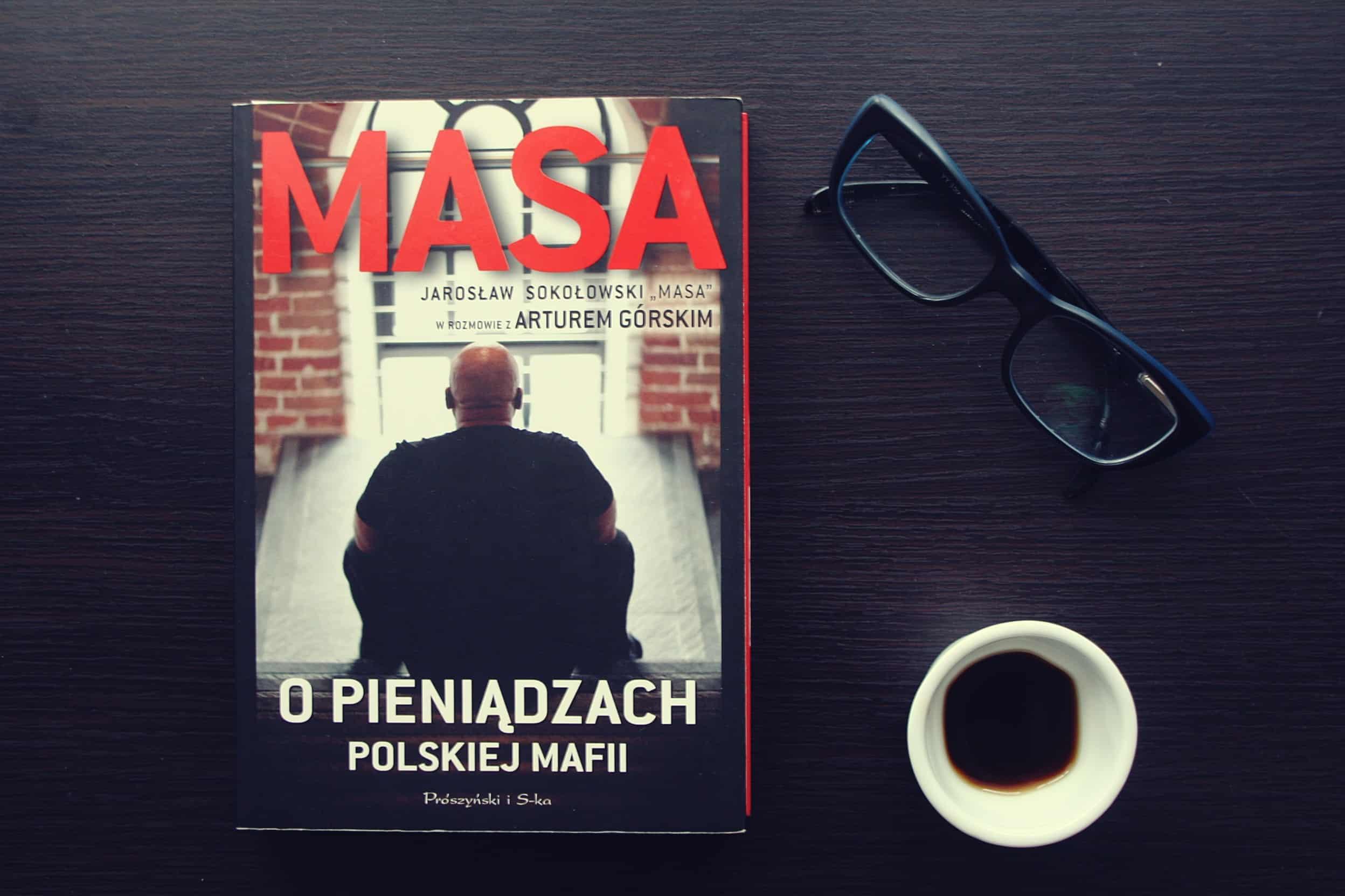 """#8 Książka do kawy – """"Masa o pieniądzach polskiej mafii"""""""