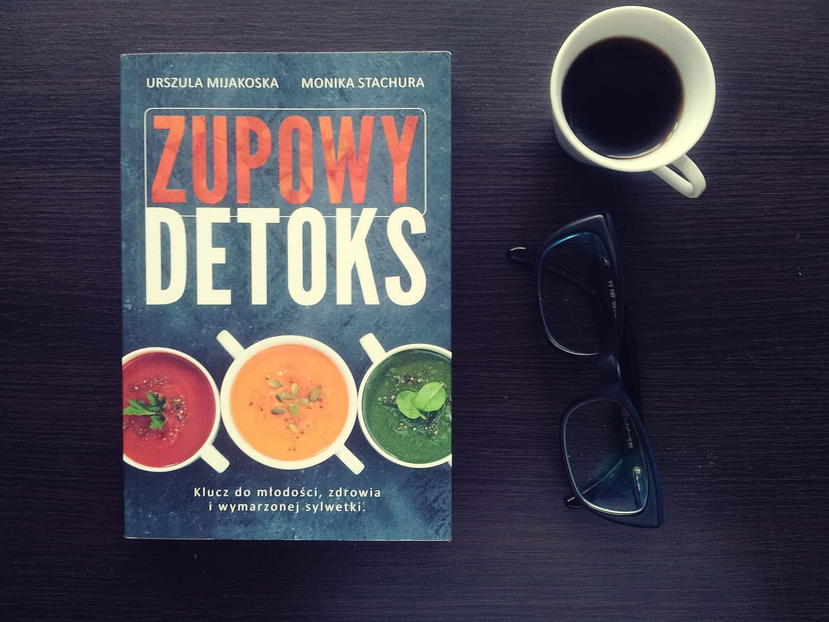 """#14 Książka do kawy – """"Zupowy detoks"""""""