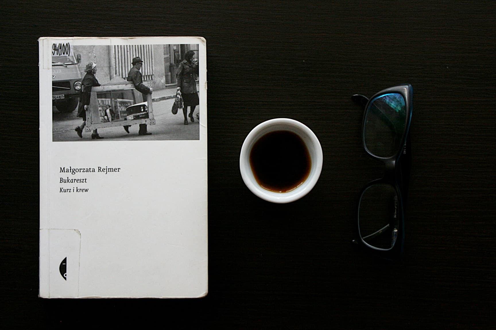 """#23 Książka do kawy – """"Bukareszt. Kurz i krew"""""""