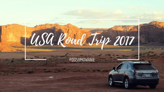USA Road Trip 2017 – podsumowanie