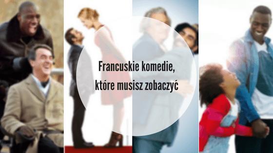 5 francuskich komedii, które musisz zobaczyć