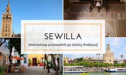 Sewilla – co warto zobaczyć w stolicy Andaluzji