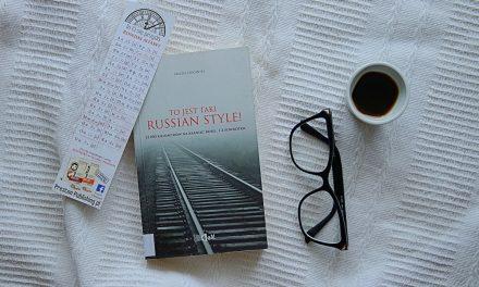 """#39 Książka do kawy – """"To jest taki Russian Style"""""""