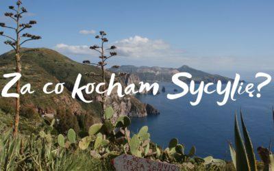 Oblicza Sycylii: Za co kocham Sycylię?