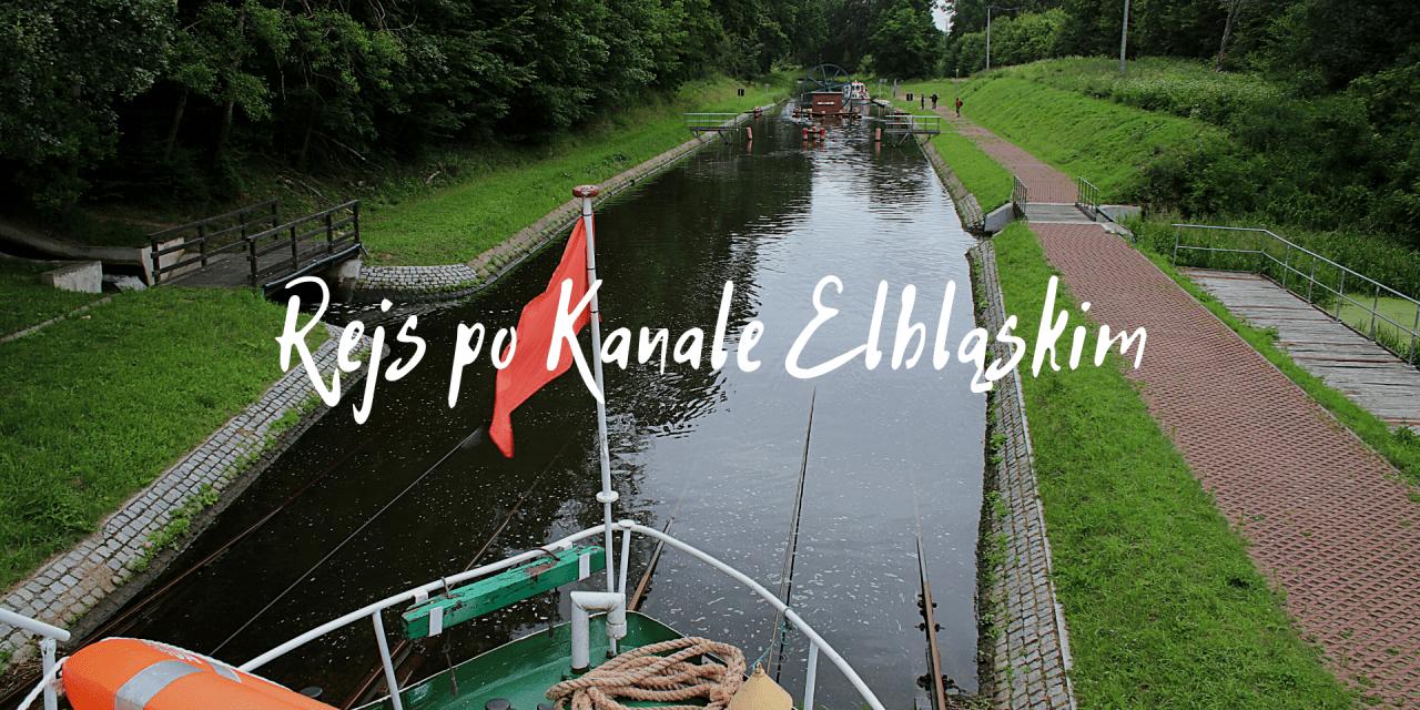 Rejs po Kanale Elbląskim, czyli statkiem po trawie
